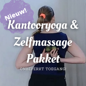 Kantooryoga & zelfmassage pakket